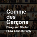 Comme des Garcons Play Launch Party