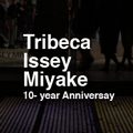Tribeca-Issey-Miyake_10year-anniversary