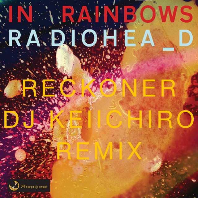 Reckoner dj Keiichiro Remix - Radiohead